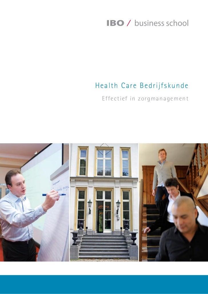 IBO Business School | Health Care Bedrijfskunde