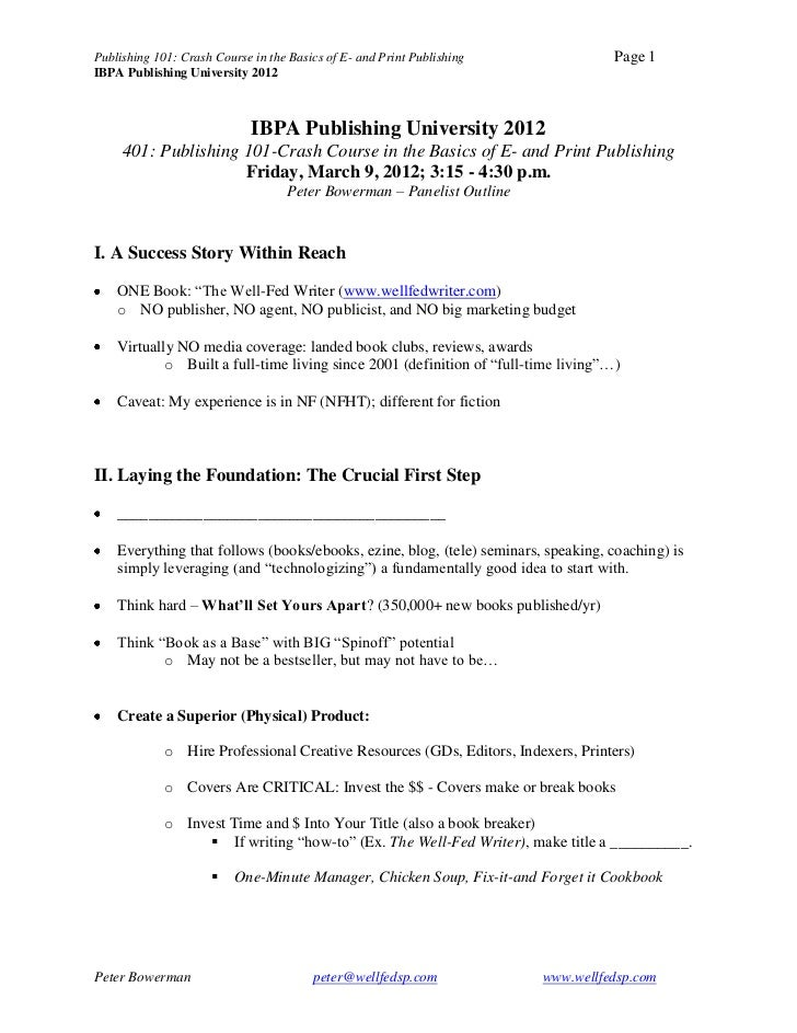 Publishing 101: Crash Course in the Basics of E- and Print Publishing               Page 1IBPA Publishing University 2012 ...