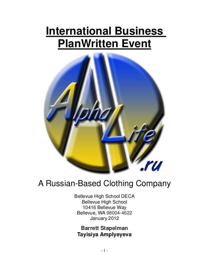 International Business    PlanWritten EventA Russian-Based Clothing Company        Bellevue High School DECA           Bel...