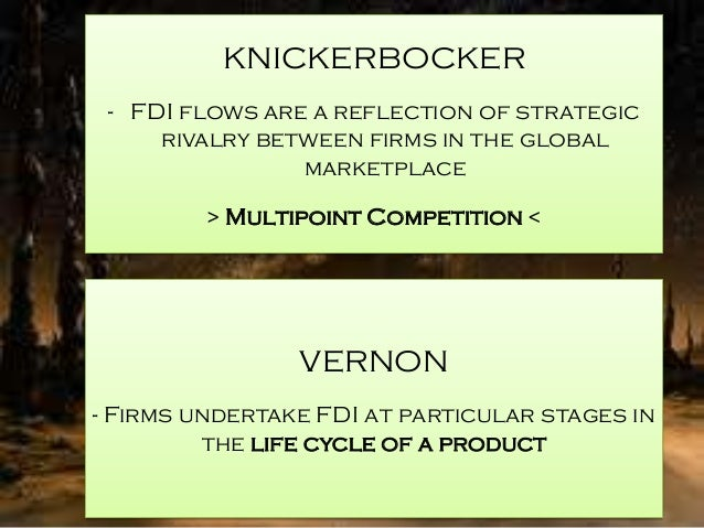 fdi on international biz 2 foreign direct investment in the united states every day, foreign companies establish new operations in united states or provide additional capital to.