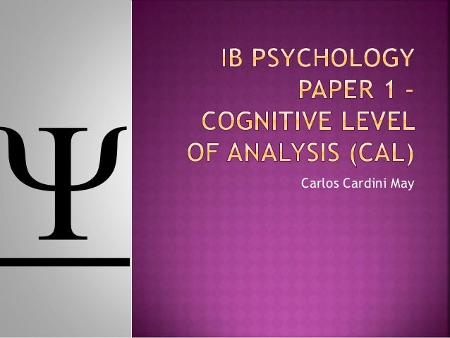 ib psychology cognitive level of analysis essays