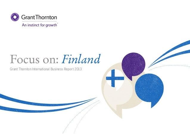 Focus on: Finland Grant Thornton International Business Report 2013