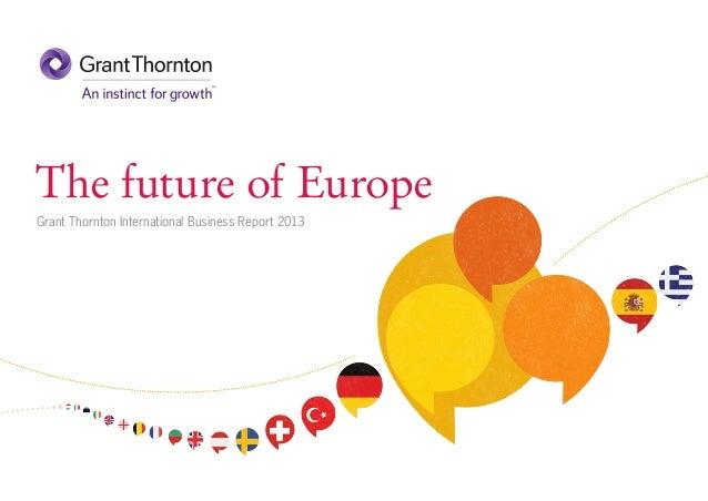 The future of EuropeGrant Thornton International Business Report 2013