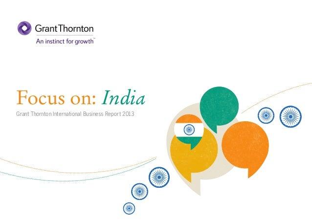 Focus on: India Grant Thornton International Business Report 2013
