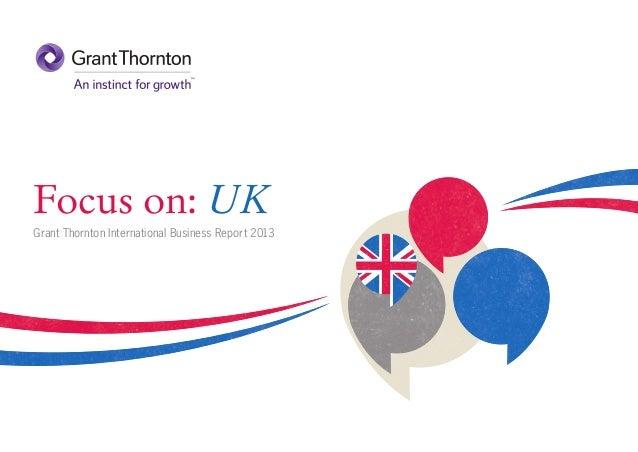 Focus on: UK Grant Thornton International Business Report 2013