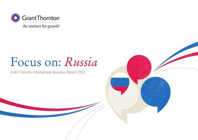 Focus on: Russia Grant Thornton International Business Report 2013
