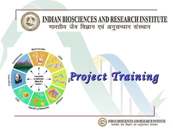 Project Training           www.ibri.org.in