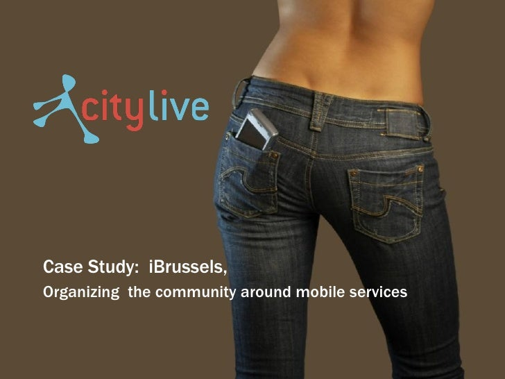 Case Study:  iBrussels, Organizing  the community around mobile services