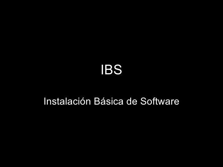 IBS Instalación Básica de Software