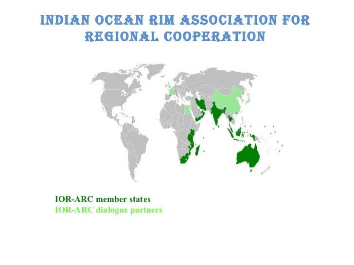 Indian Ocean Rim Association for Regional Cooperation  IOR-ARC member states   IOR-ARC dialogue partners
