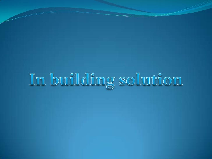 Concept of In-Building SolutionsHi-speed wireless connectivity in workplace, airports, hotels, conventioncenters, hospital...