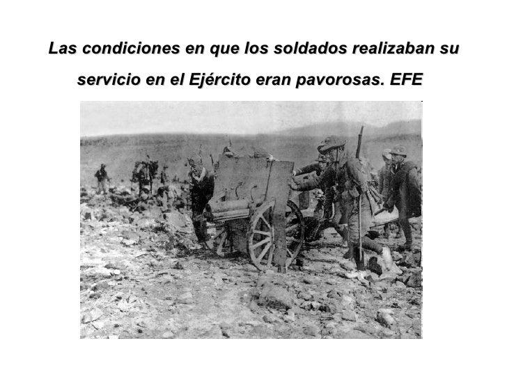 Las condiciones en que los soldados realizaban su servicio en el Ejército eran pavorosas. EFE