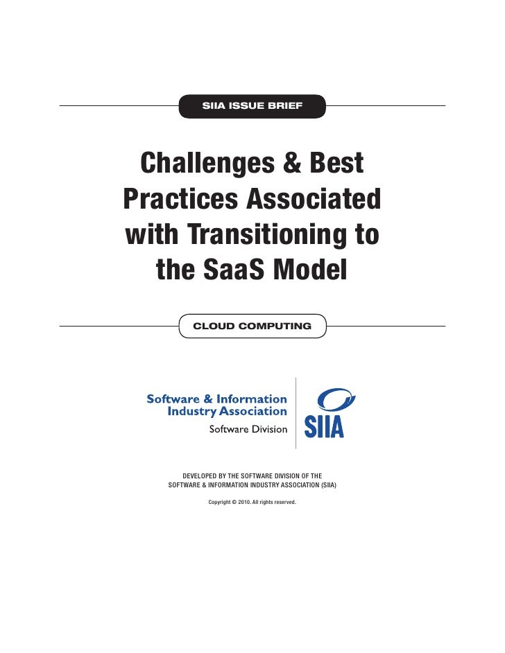 SIIA ISSUE BRIEF Challenges & BestPractices Associatedwith Transitioning to  the SaaS Model          CLOUD COMPUTING      ...