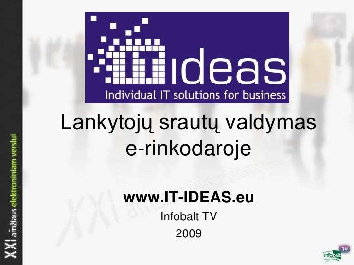 IBTV Lankytoju Srautu Valdymas
