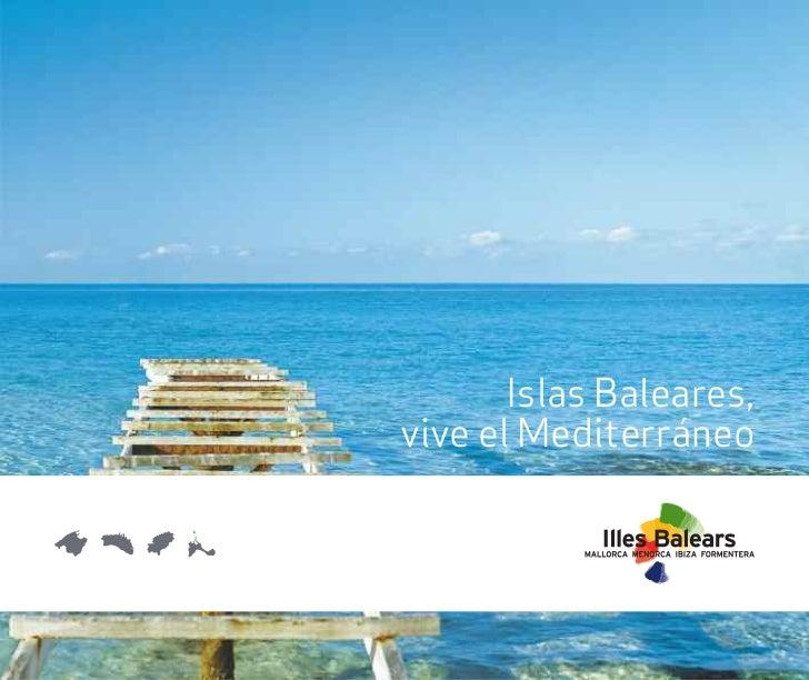Illes Balears, Vive el Mediterráneo