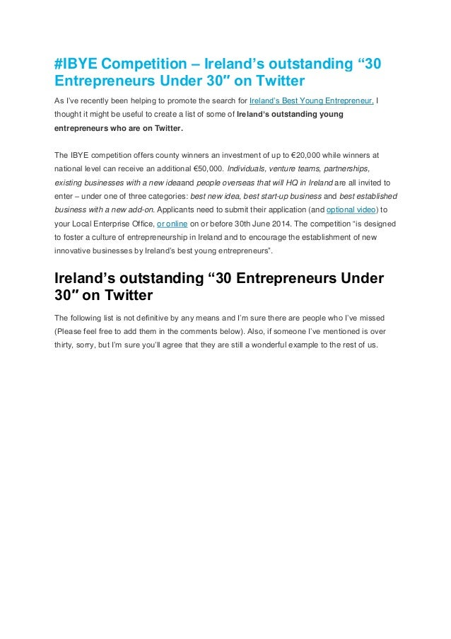"#IBYE Competition – Ireland's outstanding ""30 Entrepreneurs Under 30″ on Twitter As I've recently been helping to promote ..."