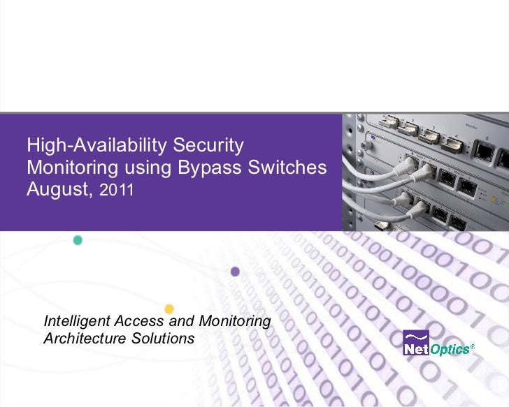 High-Availability Security Monitoring Using Bypass Switches