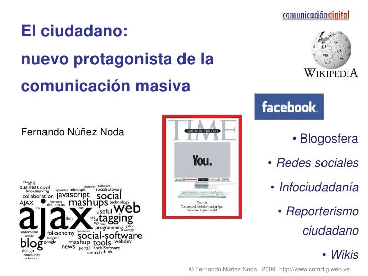El ciudadano: nuevo protagonista de la comunicación masiva  Fernando Núñez Noda                                           ...