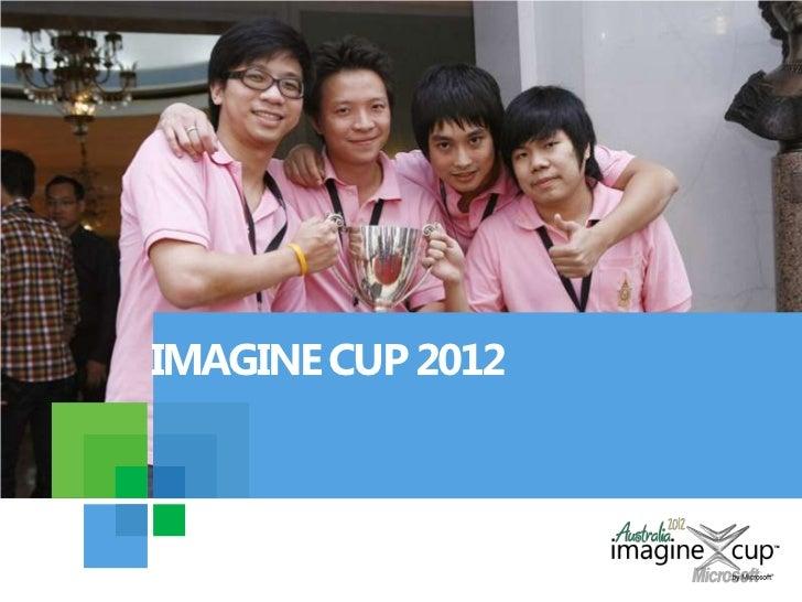 IMAGINE CUP 2012