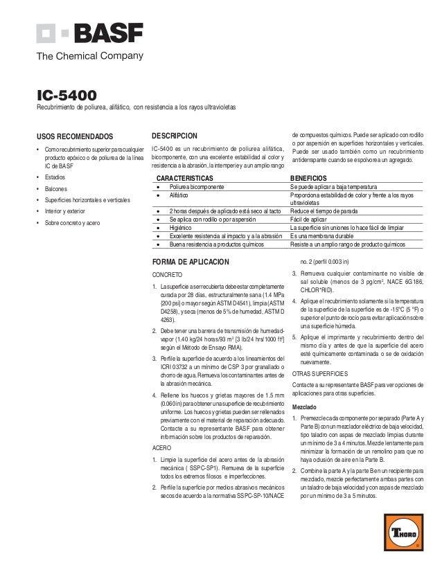 IC-5400 Recubrimiento de poliurea, alifático, con resistencia a los rayos ultravioletas DESCRIPCION IC-5400 es un recubrim...