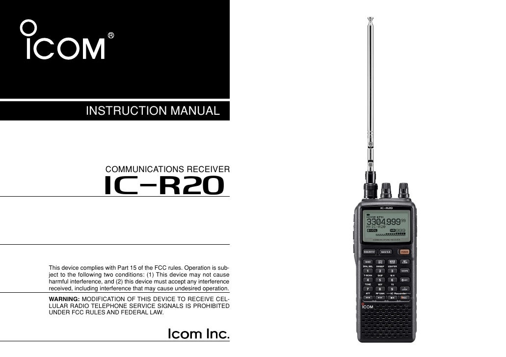 INSTRUCTION MANUAL                         COMMUNICATIONS RECEIVER                       iR20   This device complies with ...
