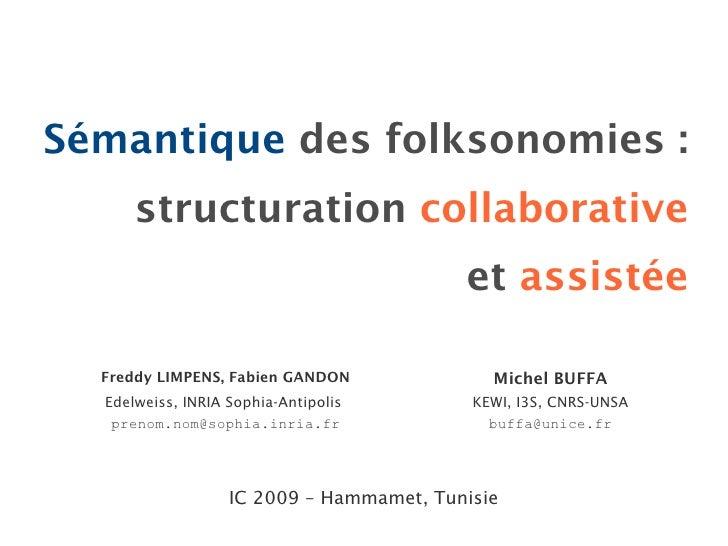 Sémantique des folksonomies :       structuration collaborative                                           et assistée    F...