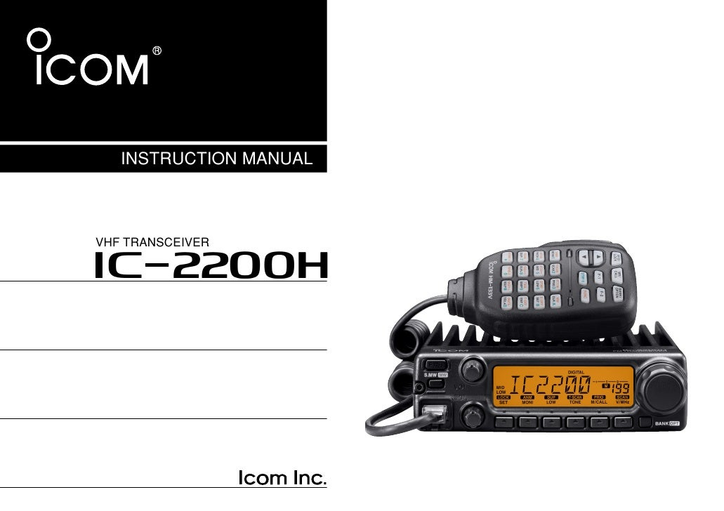 INSTRUCTION MANUAL           VHF TRANSCEIVER         i2200H   This device complies with Part 15 of the FCC rules. Operatio...