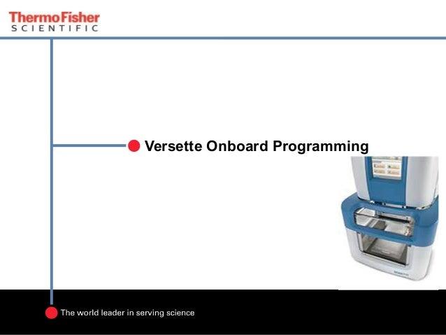 Versette Onboard Programming