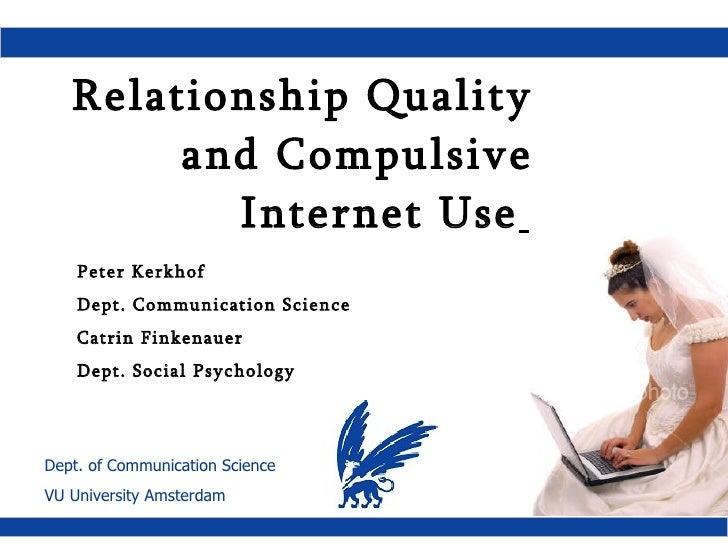 Relationship Quality & Compulsive Internet use
