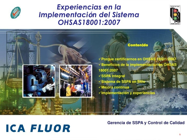 Experiencias en la Implementación del Sistema      OHSAS18001:2007                                  Contenido             ...