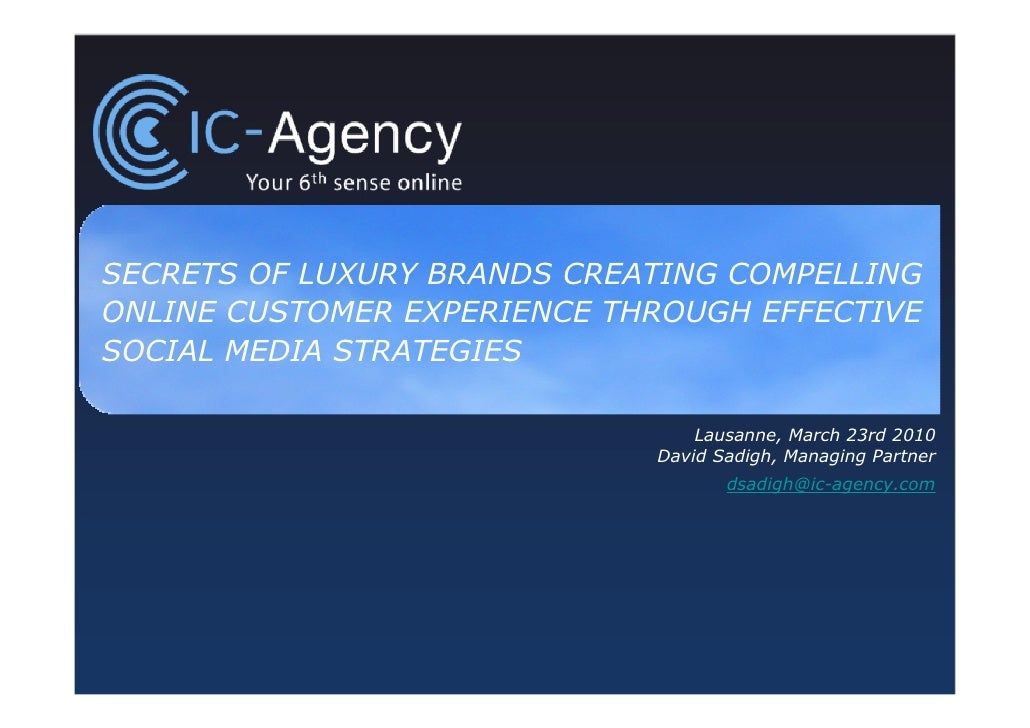 SECRETS OF LUXURY BRANDS CREATING COMPELLING ONLINE CUSTOMER EXPERIENCE THROUGH EFFECTIVE SOCIAL MEDIA STRATEGIES