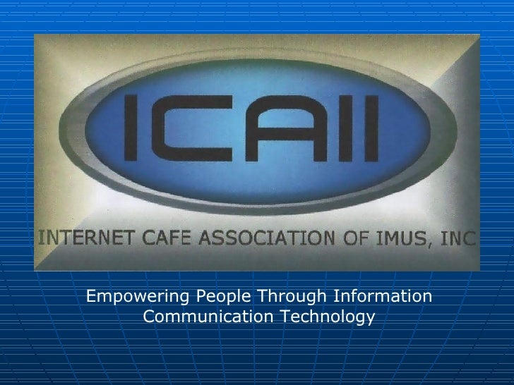 Empowering People Through Information Communication Technology