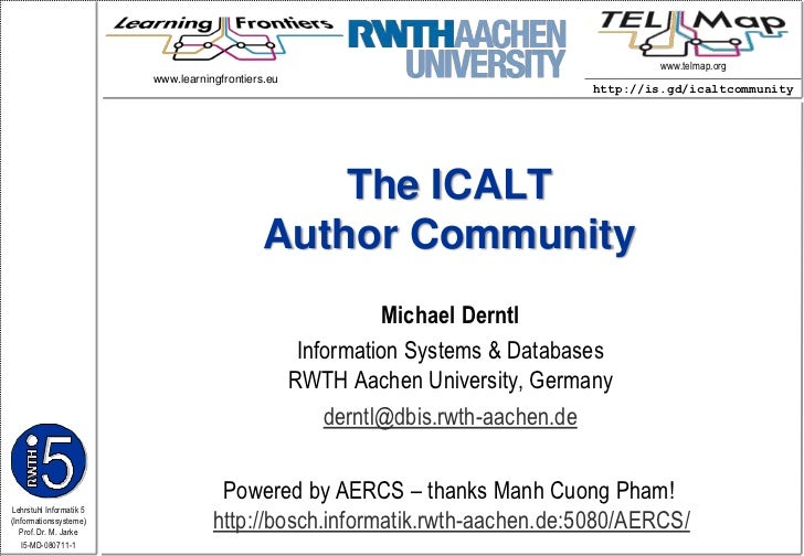 The ICALT Author Community<br />www.learningfrontiers.eu <br />Michael Derntl<br />Information Systems & DatabasesRWTH Aac...