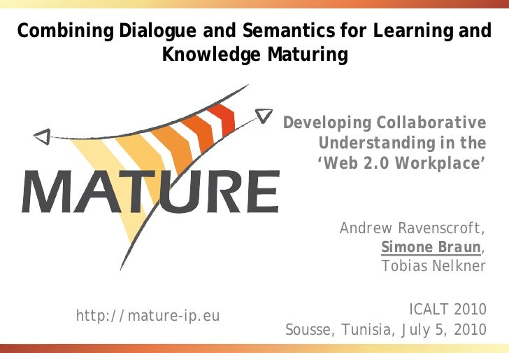 Combining Dialogue and Semantics for Learning and Knowledge Maturing