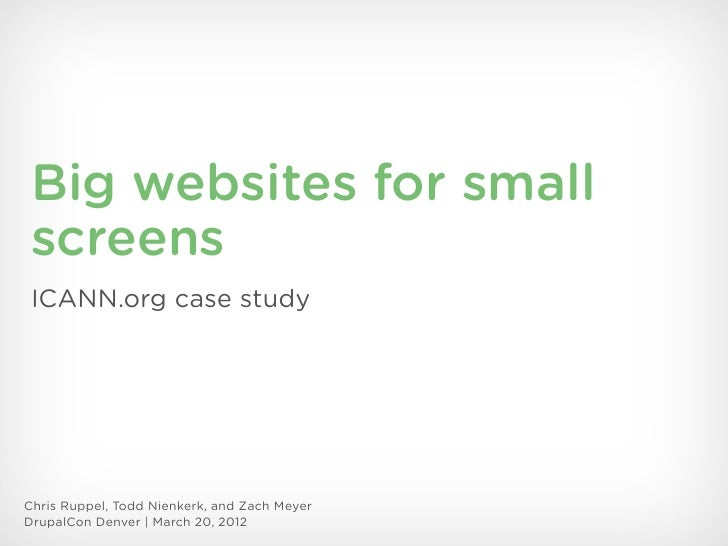 Big Websites for Small Screens: ICANN.org Case Study