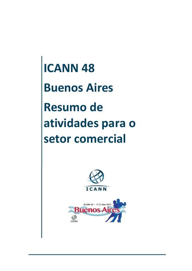 ICANN 48 Buenos Aires Resumo de atividades para o setor comercial