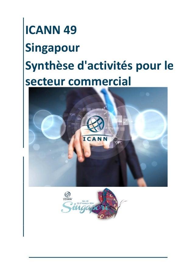 ICANN 49 Singapour Synthèse d'activités pour le secteur commercial