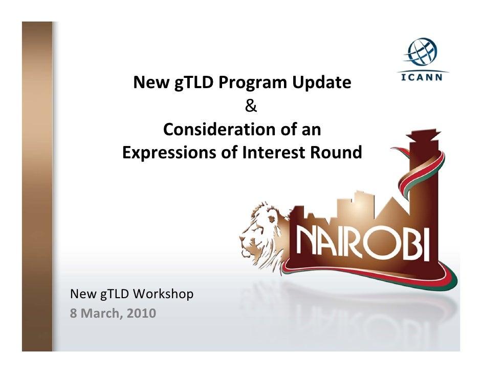 NewgTLDProgramUpdate                       &             Considerationofan        ExpressionsofInterestRound     N...