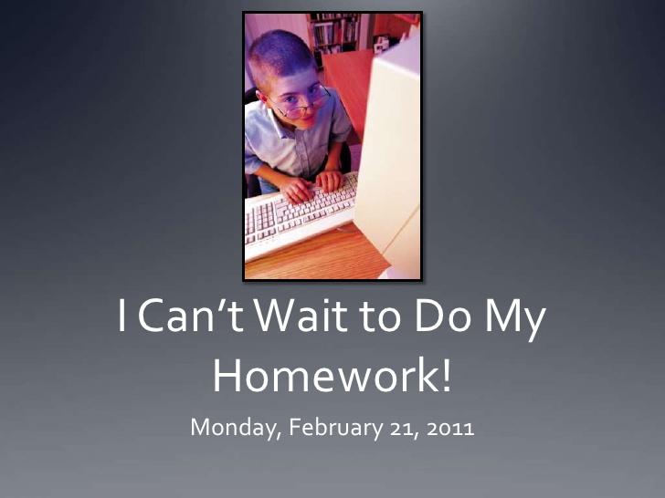 I can/t do my homework