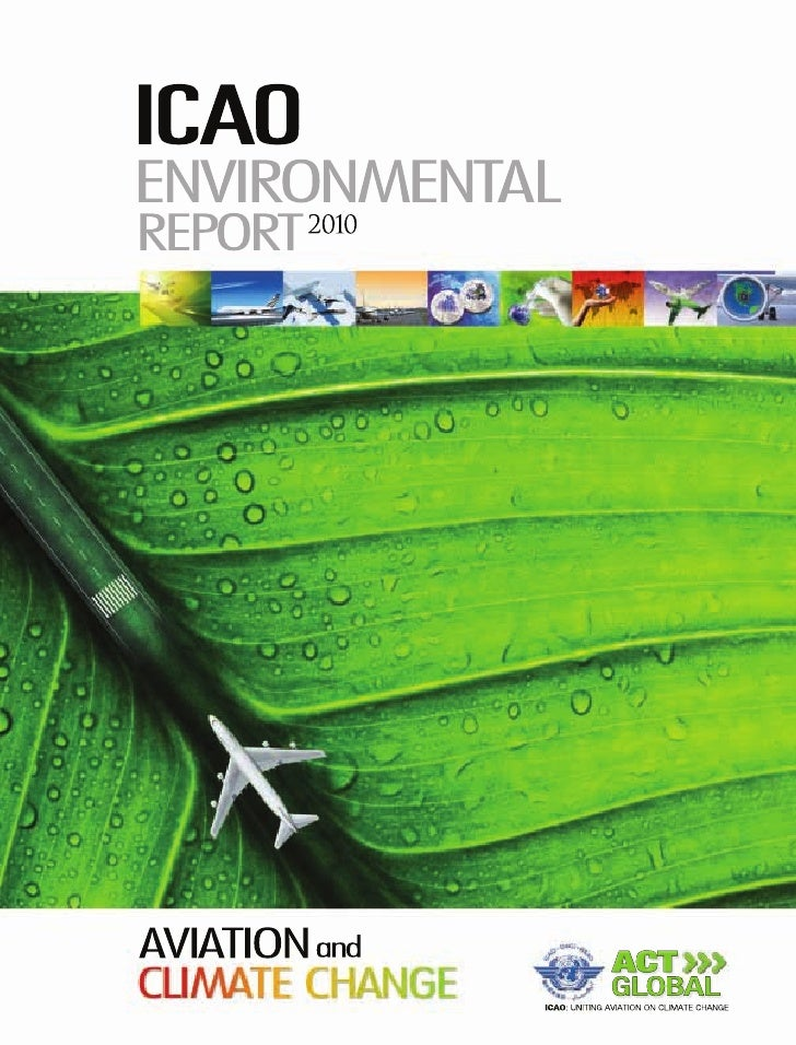 Produced by the Environment Branchof the International Civil Aviation Organization (ICAO)in collaboration with FCM Communi...