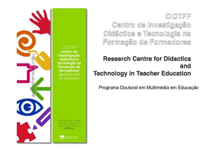 Programa Doutoral em Multimédia em Educação