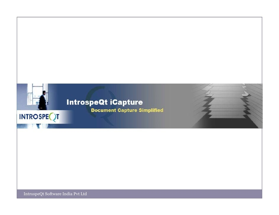 IntrospeQt iCapture Product Overview