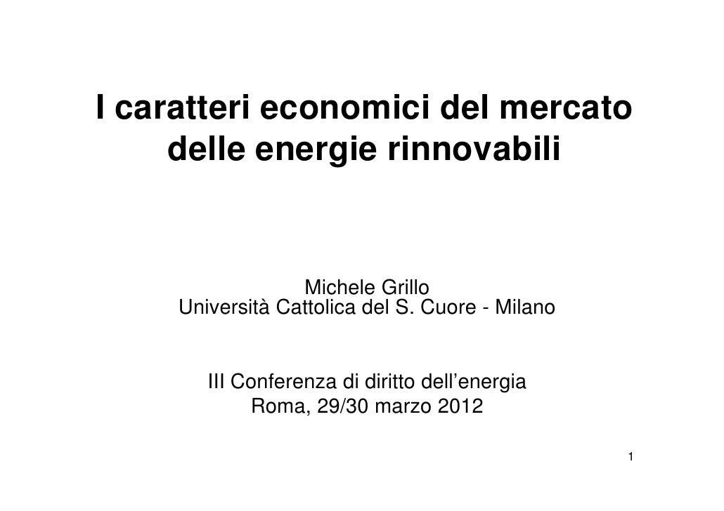 I caratteri economici del mercato delle energie rinnovabili - Grillo