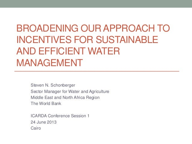 Wider Approach to Incentives for Water Management