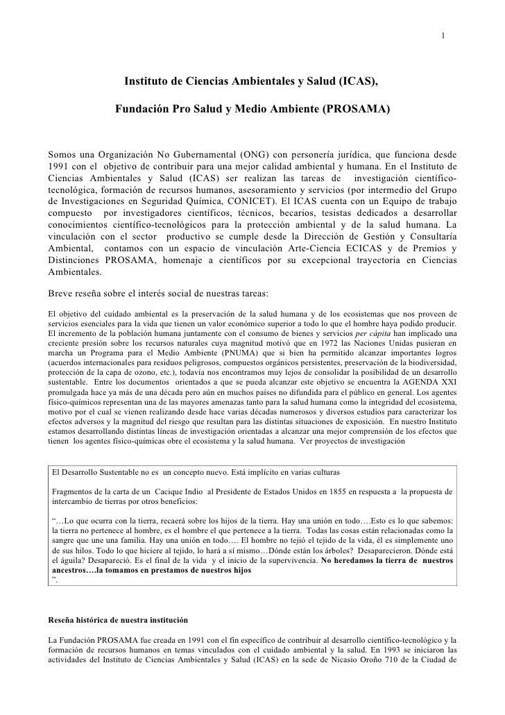 1                      Instituto de Ciencias Ambientales y Salud (ICAS),                   Fundación Pro Salud y Medio Amb...
