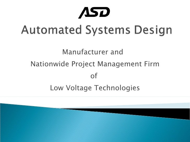 Manufacturer and  Nationwide Project Management Firm of  Low Voltage Technologies