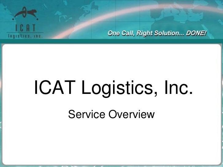 ICAT Logistics, Inc. Service Overview