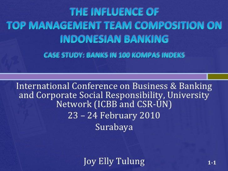 TOP MANAGEMENT TEAM COMPOSITION ON INDONESIAN BANKING CASE STUDY: BANKS IN 100 KOMPAS INDEKS