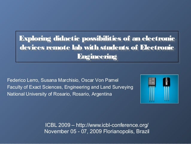 Exploring didactic possibilities of an electronicdevices remote lab with students of ElectronicEngineeringExploring didact...