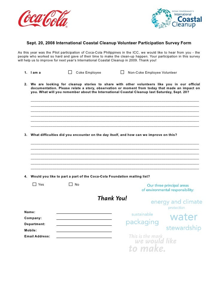 Sept. 20, 2008 International Coastal Cleanup Volunteer Participation Survey Form  As this year was the Pilot participation...